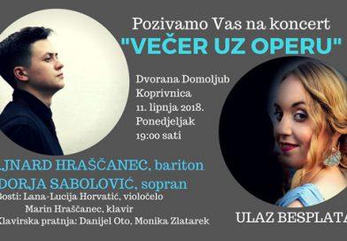 "11.6.2018. Koncert: ""VEČER UZ OPERU"" u 19:00 sati"