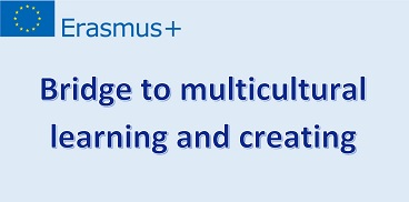 Bridge to multicultural learning and creating - projekt
